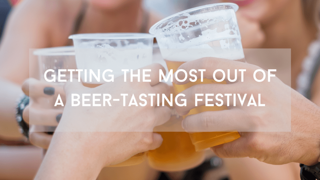 Getting+the+most+out+of+a+beer-tasting+festival